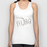 forever young Tank Tops featuring Forever Young by Tori Kim