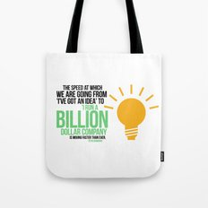 You Can Run a Billion Dollar Company Tote Bag