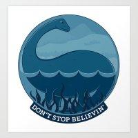 Don't Stop Believin'- Loch Ness Monster Art Print