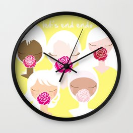Let's End Endo - It's Okay to Talk Wall Clock