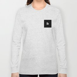 He Long Sleeve T-shirt