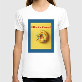Life is Sweet Donut T-shirt