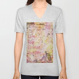 Love You Forever And Ever ... Unisex V-Neck