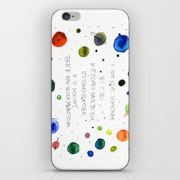 Let It Go, watercolor painting iPhone Skin