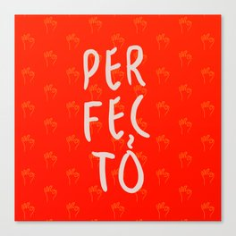 Perfecto Canvas Print