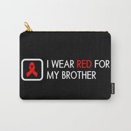 Red Ribbon: Red for my Brother Carry-All Pouch
