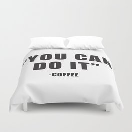 You can do it Duvet Cover