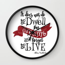 Dwell on Dreams Wall Clock