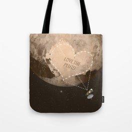 Love the Pluto Tote Bag