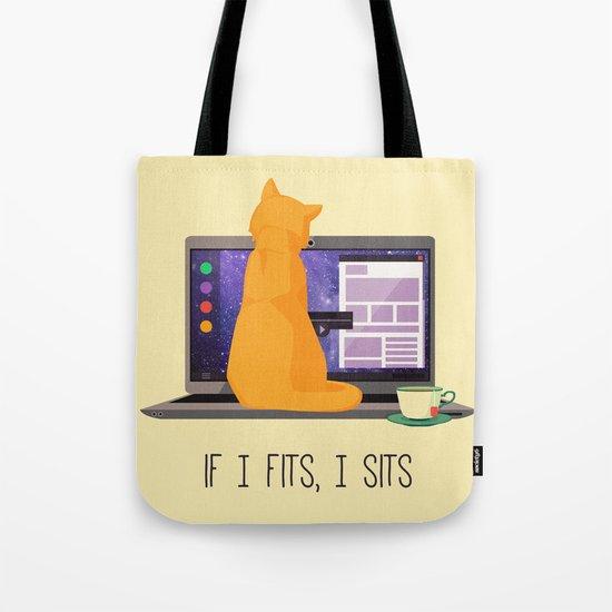 If I Fits, I Sits Tote Bag
