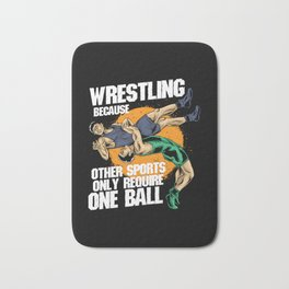 Wrestling Because Other Sports Only Require One Ball Bath Mat
