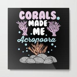 Funny Coral Reef Aquarium Lovers Shirt Metal Print