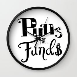 Puns for Fund$ Wall Clock
