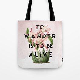 To Wander Tote Bag