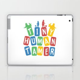 Tiny Human Tamer Laptop & iPad Skin