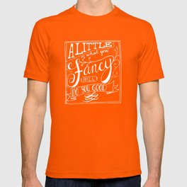 A little of what you fancy will do you good T-shirt