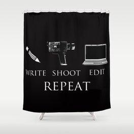 Write Shoot Edit Repeat Shower Curtain