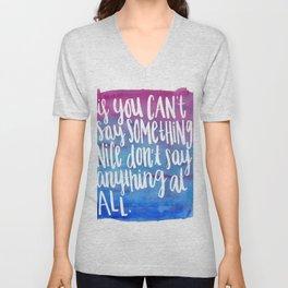 Say Something Nice- Kindness Quote Art Unisex V-Neck