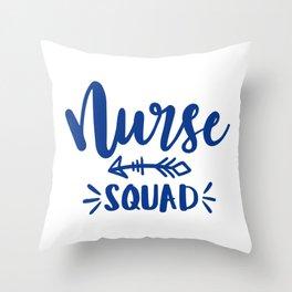 Nurse , NP, Nurse squad Throw Pillow
