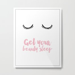 Beauty sleep Pink typography Metal Print
