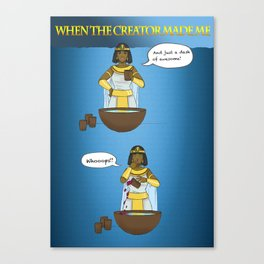 When God made me! Canvas Print
