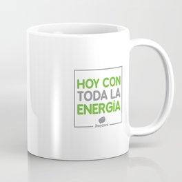 Hoy con toda la energia Coffee Mug