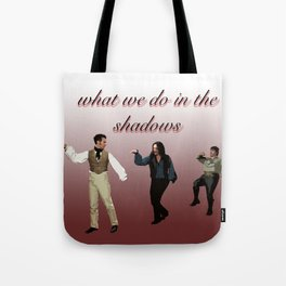 What We Do in the Shadows 5 Tote Bag