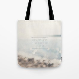 close your eyes ... clear your heart ... let go Tote Bag