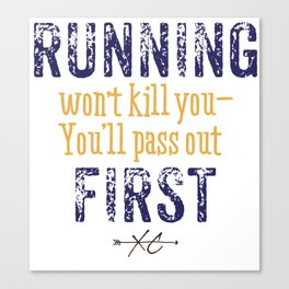 Purple & Gold Running Won't Kill You (Cross Country) Canvas Print
