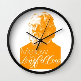 Mellow like Longfellow Wall Clock