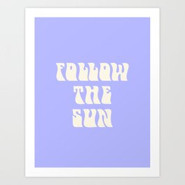 follow the sun - purple Art Print
