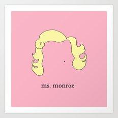 Ms. Monroe Art Print