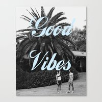 good vibes Canvas Prints featuring good vibes by Hannah