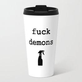 Fuck demons Travel Mug