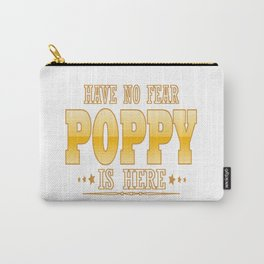 POPPY IS HERE Carry-All Pouch
