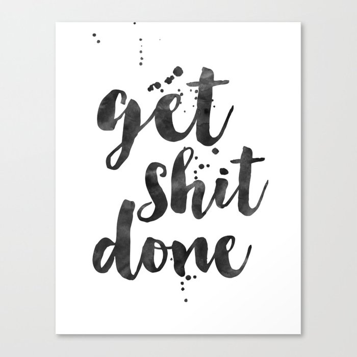 GET SHIT DONE Motivational PosterMotivational QuoteOffice Wall