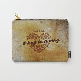 Coffee,a hug in a mug Carry-All Pouch