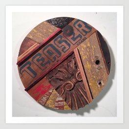 """TEASER""  Art Print"