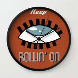Keep Rollin' On Wall Clock