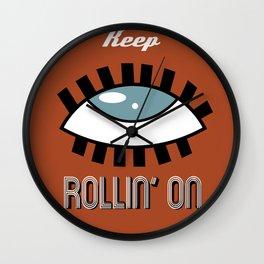 Keep Rollin' On Wall Clock