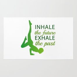 INHALE the future EXHALE the past Rug
