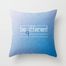 Be Different Typography Design Throw Pillow