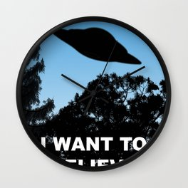 I Want to Believe poster Wall Clock