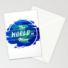 The World is Mine Stationery Cards