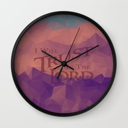 I Will Trust in the Lord - Abstract Wall Clock