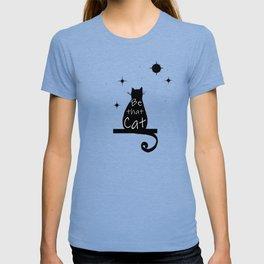 Be that cat T-shirt