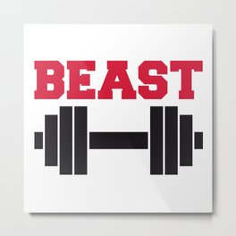 Beast Barbells Gym Quote Metal Print