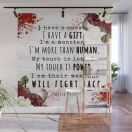 I Will Fight Back - Shatter Me by Tahereh Mafi Wall Mural