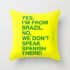 From Brazil I Throw Pillow
