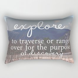 Define Explore: get out there Rectangular Pillow